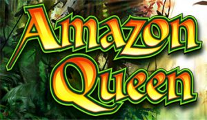 Play For Free Amazon Queen Slot Machine Online